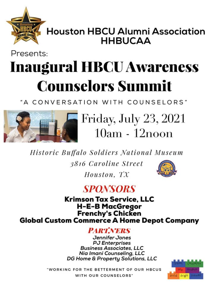 """Inagural HBCU Awareness Counselors Summit. """"A Conversation with Counselors"""". Friday, July 23, 2021 10am to 12 noon at the Historic Buffalo Soldiers National Museum, 3816 Caroline St, Houston, TX"""